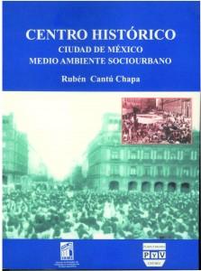 CENTRO HISTORICO-CUIDD DE MEXICO MEDIO AMBIENTE SOCIURBANO